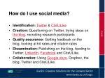 how do i use social media