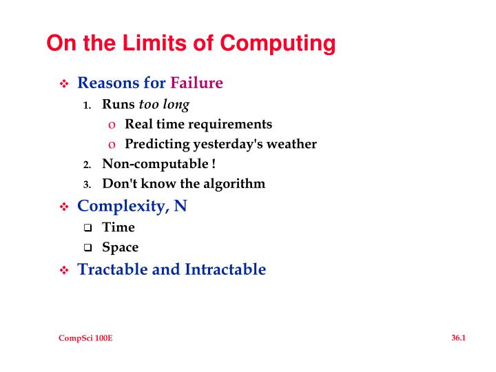on the limits of computing n.