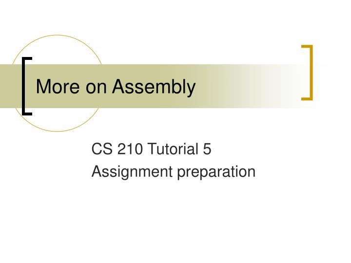 more on assembly n.