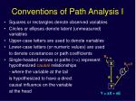 conventions of path analysis i