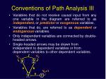 conventions of path analysis iii