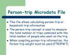 person trip microdata file1