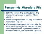 person trip microdata file3