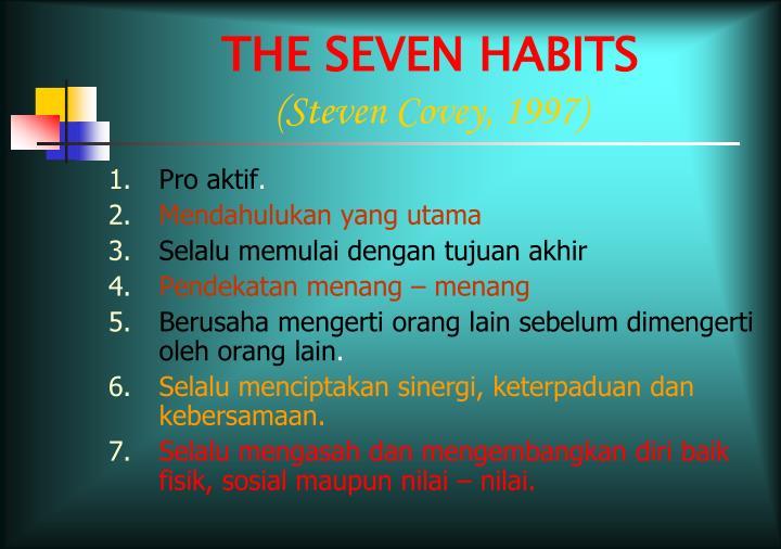 THE SEVEN HABITS