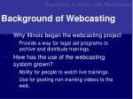background of webcasting