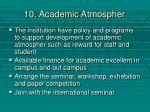 10 academic a tmospher