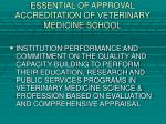 essential of approval accreditation of veterinary medicine school