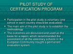 pilot study of certification program