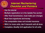 internet rechartering checklist and pointers