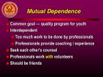 mutual dependence