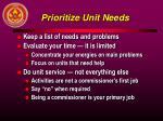 prioritize unit needs