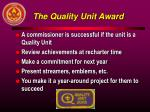 the quality unit award