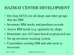 hazmat center development