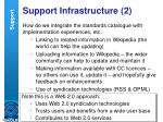 support infrastructure 2