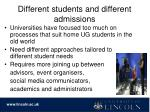 different students and different admissions