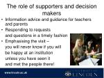 the role of supporters and decision makers