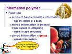 information polymer