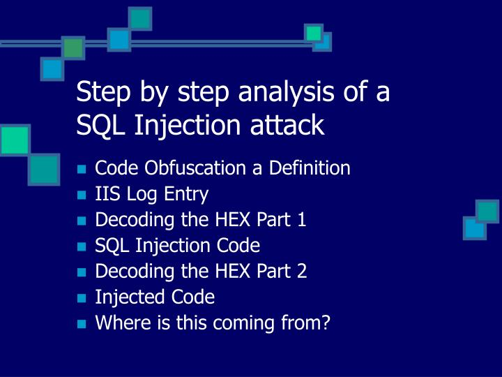 Step by step analysis of a sql injection attack