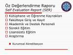z de erlendirme raporu self evaluation report ser1