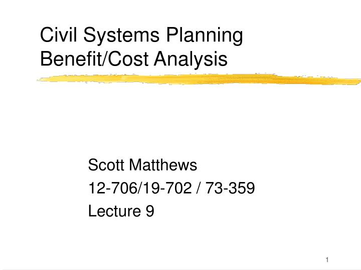 civil systems planning benefit cost analysis n.