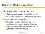 distorted market vouchers