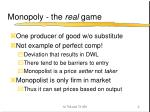 monopoly the real game