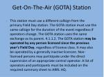 get on the air gota station