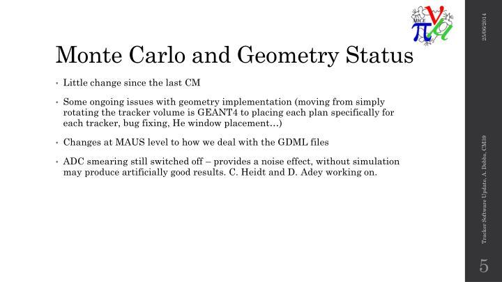 Monte Carlo and Geometry Status