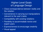 higher level goals of language design