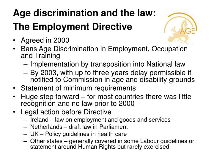 """employment law age discrimination essay Age equality: five examples of discrimination against  or a """"young whippersnapper"""" might be discrimination the employment tribunal  employment law."""