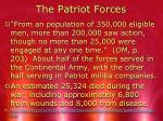 the patriot forces