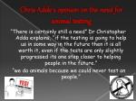 chris adde s opinion on the need for animal testing