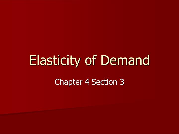 elasticity of demand n.