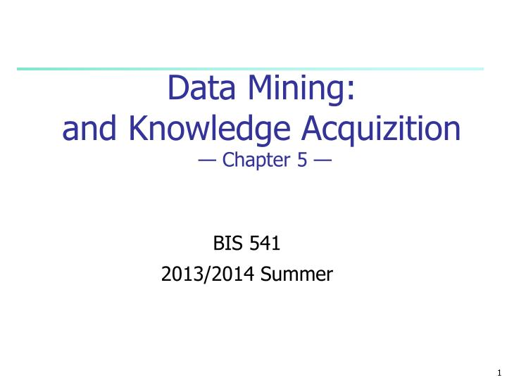 data mining and knowledge acquizition chapter 5 n.