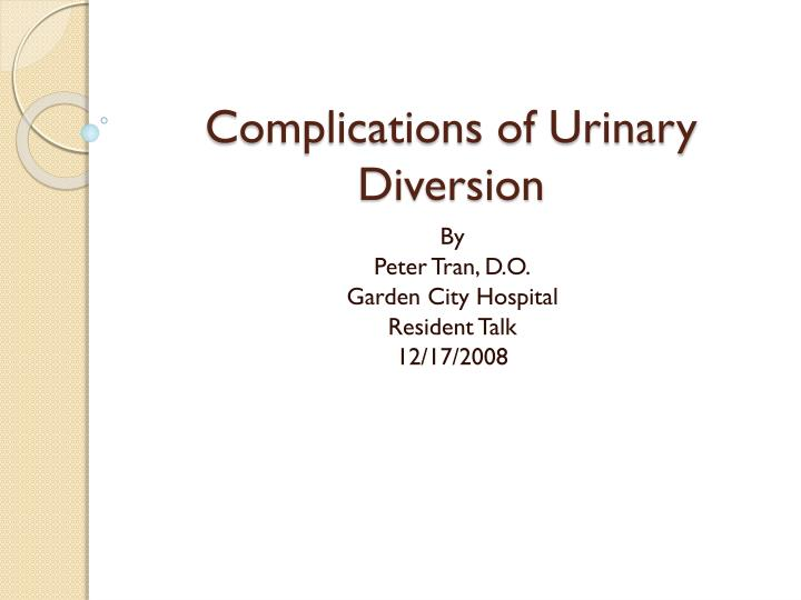 complications of urinary diversion n.