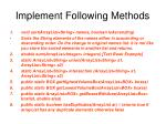 implement following methods