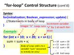 for loop control structure cont d