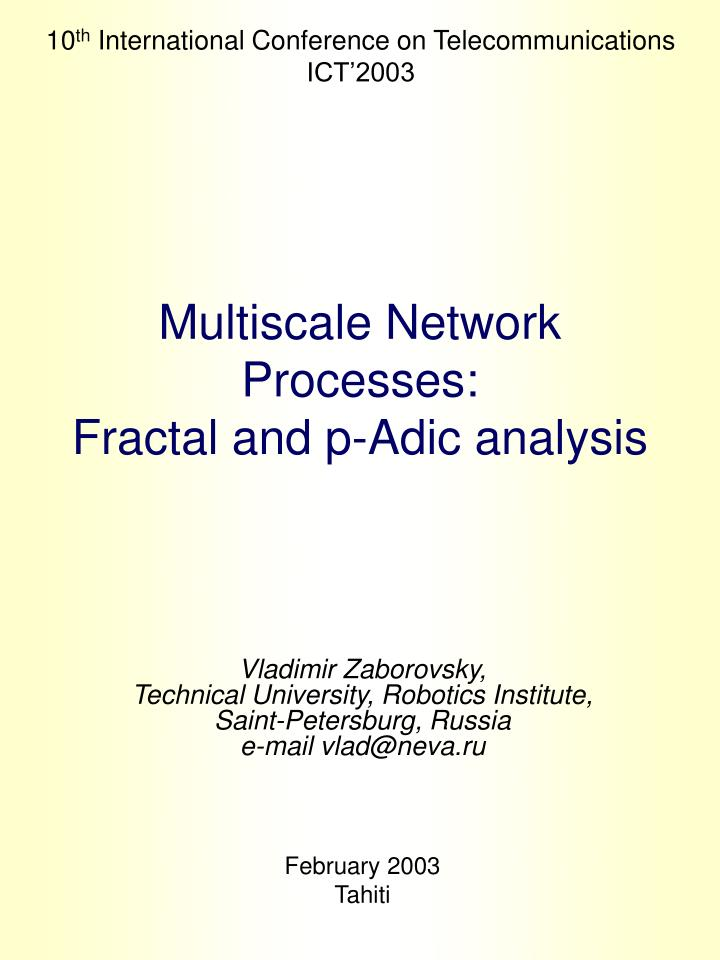 multiscale network processes fractal and p adic analysis n.