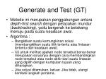 generate and test gt