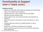 functionality to support user s tasks cont