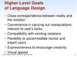 higher level goals of language design