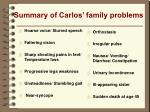 summary of carlos family problems