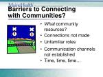 barriers to connecting with communities