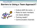 barriers to using a team approach