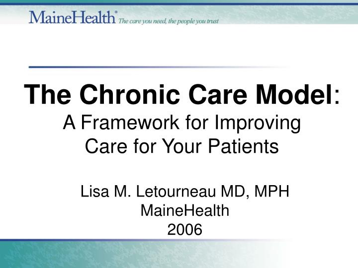 the chronic care model a framework for improving care for your patients n.
