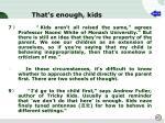 that s enough kids2