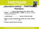 alternative trading fairtrade pionieers
