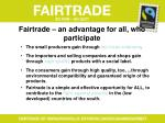 fairtrade an advantage for all who participate