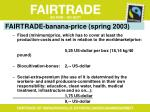 fairtrade banana price spring 2003